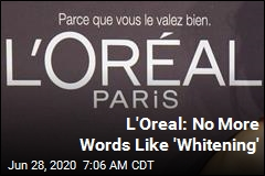 L'Oreal Is Over Words Like 'Whitening'