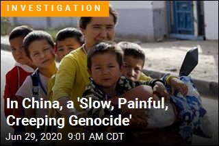 In China, a 'Slow, Painful, Creeping Genocide'