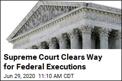 Supreme Court Clears Way for Federal Executions