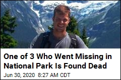 One of 3 Who Went Missing in National Park Has Been Found