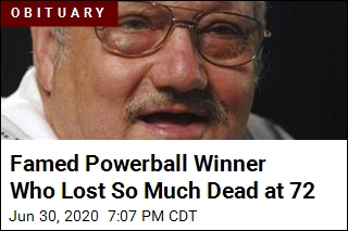 Powerball Winner Whose Life Publicly Fell Apart Dead at 72