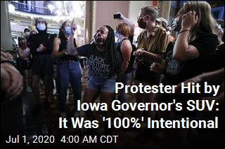 Protester Hit by Iowa Governor's SUV: It Was '100%' Intentional