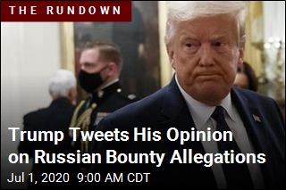 Trump Tweets His Opinion on Russian Bounty Allegations