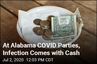 At Alabama COVID Parties, Infection Comes with Cash