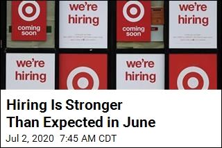Hiring Is Stronger Than Expected in June