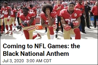 NFL Will Add the Black National Anthem, at Least for a Week