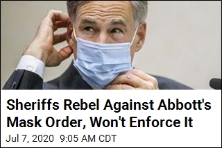 Sheriffs Rebel Against Abbott's Mask Order, Won't Enforce It