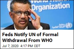 Feds Notify UN of Formal Withdrawal From WHO
