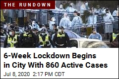 6-Week Lockdown Begins in City With 860 Active Cases