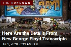 Here Are the Horrifying Details From New George Floyd Transcripts