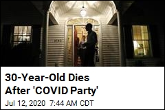 30-Year-Old Dies After 'COVID Party'