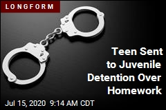 Teen Sent to Juvenile Detention Over Homework