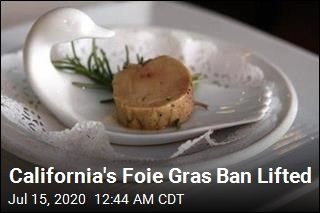 California's Foie Gras Ban Lifted