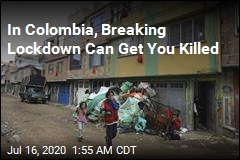 In Colombia, Breaking Lockdown Can Get You Killed