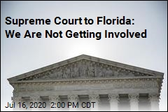 Supreme Court to Florida: We Are Not Getting Involved