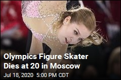 Olympics Figure Skater Dies at 20 in Moscow