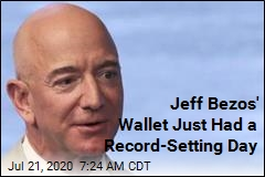 Jeff Bezos' Wallet Just Had a Record-Setting Day