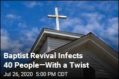Over 40 People Infected After Baptist Revival