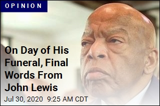 On Day of His Funeral, Final Words From John Lewis