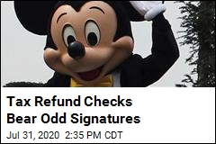 Tax Refund Checks Bear Odd Signatures