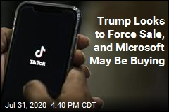 Trump Threatens to Force Sale. So Microsoft Looks at TikTok