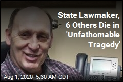 State Lawmaker, 6 Others Die in 'Unfathomable Tragedy'