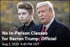 Barron Trump Won't Be Attending In-Person Classes