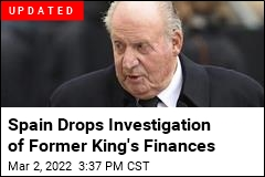 He Was King of Spain. Now He's Leaving the Country