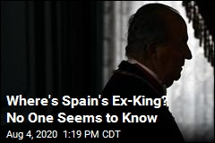 Where's Spain's Ex-King? No One Seems to Know