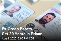 Ex-Green Berets Get 20 Years in Prison