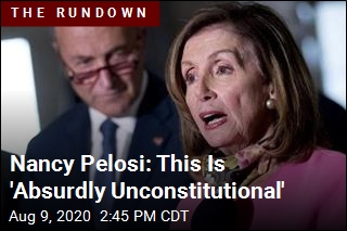 Nancy Pelosi: This Is 'Absurdly Unconstitutional'