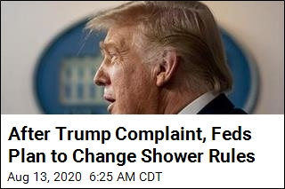 After Trump Complaint, Feds Plan to Change Shower Rules
