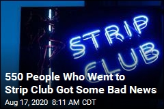 Popular Strip Club Reopens, Possibly Exposes 500-Plus