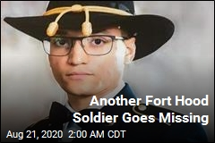 Another Fort Hood Soldier Is Missing