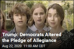 Trump: Democrats Cut 'God' From Pledge of Allegiance