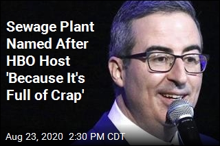 John Oliver Gets Sewage Plant Named After Him