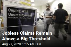 Jobless Claims Remain Above a Big Threshold