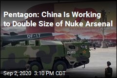 Pentagon: China Is Working to Double Size of Nuke Arsenal
