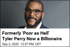 Formerly 'Poor as Hell' Tyler Perry Now a Billionaire