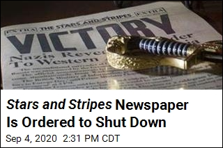 Stars and Stripes Newspaper Is Ordered to Shut Down
