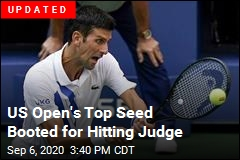 Top-Seed Djokovic Booted for Hitting Judge