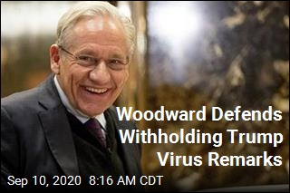 Woodward Defends Withholding Trump Virus Remarks