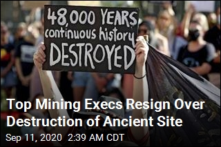 Mining CEO Resigns Over Destruction of Ancient Site