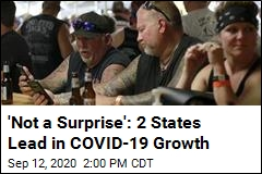 'Not a Surprise': 2 States Lead in COVID-19 Growth
