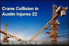 Crane Collision in Austin Injures 22