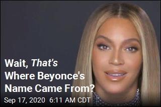 Wait, That's Where Beyonce's Name Came From?