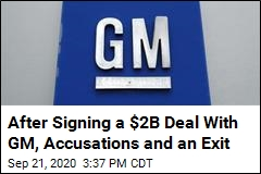 First News of a $2B GM Deal. Then Allegations of Fraud