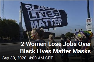 2 Women Lose Jobs Over Black Lives Matter Masks
