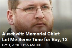 Auschwitz Memorial Chief: Let Me Serve Time for Boy, 13