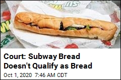 Court: Subway Bread Doesn't Qualify as Bread